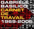 Gabriele Basilico Workbook 19692006 Workbook, 1969-2006