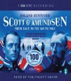 Scott & Amundsen: Their Race to the South Pole
