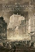 The Scottish Nation - Identity and History: Essays in Honour of William Ferguson