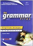Grammar Files - A1, Student's Book: English Usage - Elementary