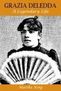 Grazia Deledda A Legendary Life