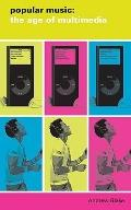 Popular Music in the Age of Multimedia