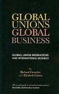 Global Unions, Global Business