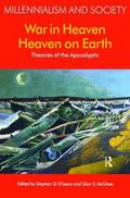 War In Heaven/heaven On Earth Theories Of The Apocalyptic
