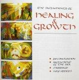 The Sacraments of Healing and Growth: Reconciliation, Sacrament of the Sick, Marriage, Holy ...