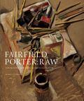 Fairfield Porter Raw