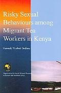 Risky Sexual Behaviours Among Migrant Tea Workers in Kenya