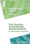 Taxation of Permanent Establishments An International Perspective