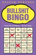 Bullshit Bingo - Graham Edmonds - Hardcover