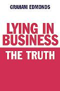 Lying in Business: The Truth