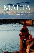 Malta : A Traveller's Anthology