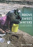 Above Sweet Waters: Cultural and Natural Change at Port St. Charles, Barbados, c.1750BC - AD...