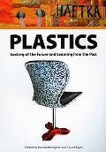 Plastics: Looking at the Future and Learning from the Past