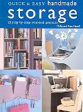 Quick & Easy Handmade Storage 23 Step-by-step Weekend Projects