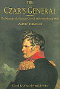 Czar's General The Memoirs of a Russian General in the Napoleonic Wars