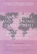 Law, Culture, and Economic Development: A Liber Amicorum for Professor Roberto Maclean (Stud...