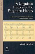 Linguistic History of the Forgotten Islands A Reconstruction of the Proto-language of the So...