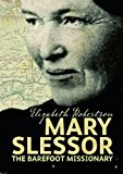 Mary Slessor: The Barefoot Missionary (Scots Lives)