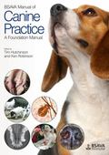 BSAVA Manual of Canine Practice : A Foundation Manual
