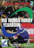 The IRB World Rugby Yearbook 2008: In Association with Emirates