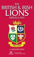 The British and Irish Lions Miscellany