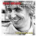 Rick Mears: Thanks: The Story of Rick Mears and the Mears Gang