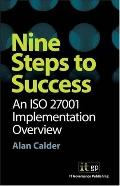 Nine Steps to Success An Iso 27001 Implementation Overview