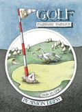 Golf : Fairway Fables