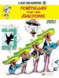 Tortillas for the Daltons: A LuckyLuke Adventure, No. 10