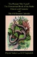 Persian 'mar Nemeh' The Zoroastrian 'book of the Snake' Omens And Calendar & the Old Persian...