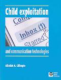 Child Exploitation and Communication Technologies