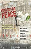 Voices for Peace: War, Resistance, and America's Quest for Full-spectrum Dominance
