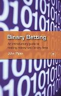 Binary Betting an Introduction to Binary Betting
