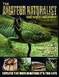 The Amateur Naturalist (And Exotic Petkeeper) #7