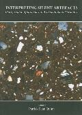 Interpreting Silent Artefacts : Petrographic Approaches to Archaeological Ceramics