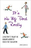 It's No Big Deal Really