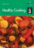 Healthy Cooking for Secondary Schools - Book 3