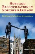 Hope and Reconciliation in Northern Ireland: The Role of Faith-Based Organisations