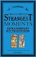 Olympics' Strangest Moments