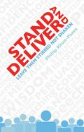 STAND AND DELIVER: Leave them Stirred not Shaken.