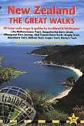 New Zealand - The Great Walks, 2nd: includes Auckland & Wellington city guides (Trailblazer ...