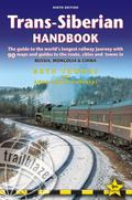 Trans-Siberian Handbook, 9th : Ninth Edition of the Guide to the World's Longest Railway Jou...