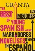 Granta en espanol 11: Los mejores narradores jovenes en espanol