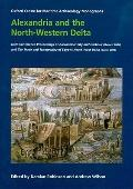 Alexandria and North-Western Delta : Joint Conference Proceedings of Alexandria, City and Ha...