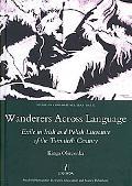 Wanderers Across Language Exile in Irish and Polish Literature of the Twentieth Century