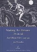 Making the Personal Political: Dutch Women Writers 1919-1970