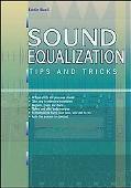Sound Equalization Tips and Tricks