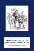 Bibliography of the Seven Weeks' War Of 1866