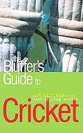 The Bluffer's Guide to Cricket (Bluffer's Guides)