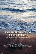The Emergence of Early Israel in Historical Perspective (Social World of Biblical Antiquity)